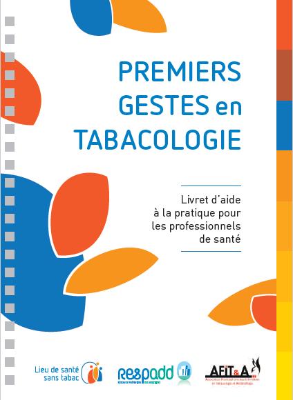 Premiers gestes en tabacologie