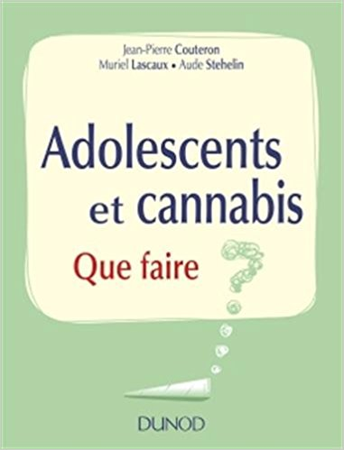 Adolescent et cannabis – Que faire ?