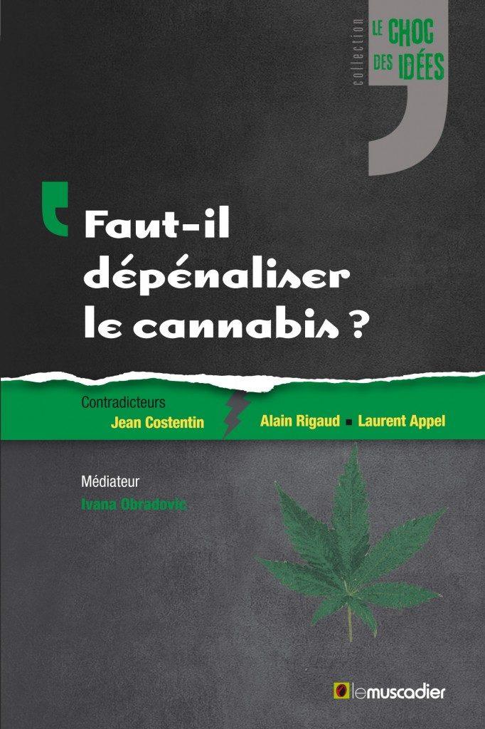 Faut-il dépénaliser le cannabis ?