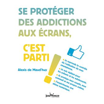 Se protéger des addictions aux écrans, c'est parti !