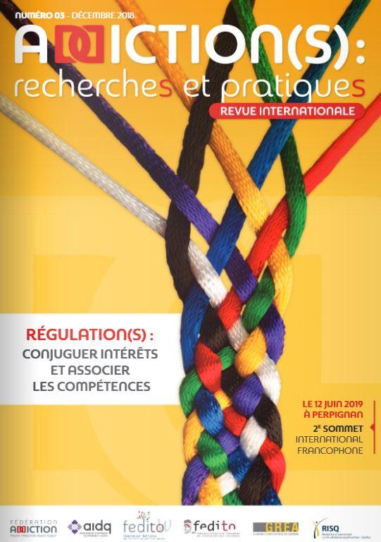 Addiction(s) : recherches et pratiques n°3 – « Régulation(s) : conjuguer intérêts et associer les compétences »